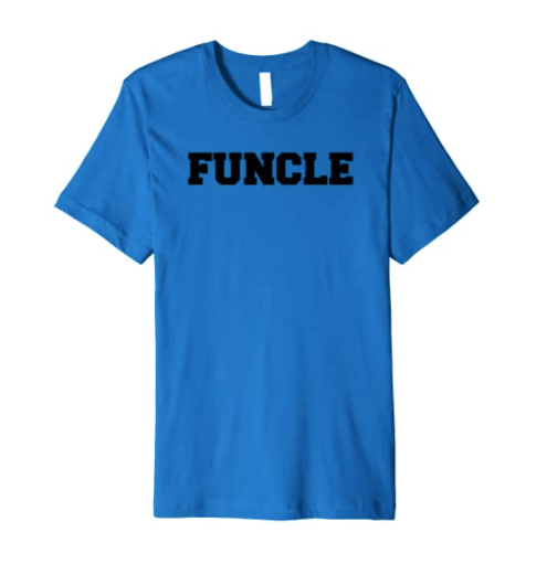 Funcle Fun Uncle Shirt