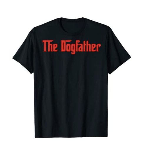 The Dogfather Dog Dad Shirt
