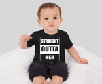 Straight Outta Her Baby Shirt