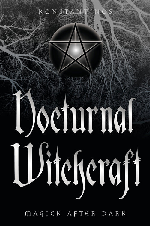 Nocturnal Witchcraft