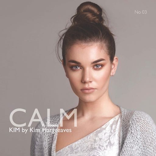 Calm by Kim by Kim Hargreaves