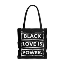 Load image into Gallery viewer, Black Love is Power Tote Bag