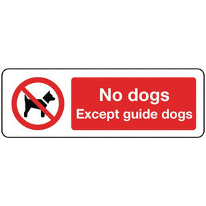 Sign No Dogs Except Guide Dogs 300x100 Rigid Plastic