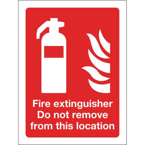 Sign Fire Extinguisher Do Not Remove 300x400 Vinyl