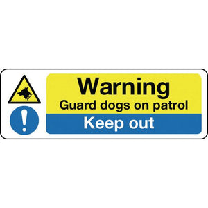 Sign Warning Guard Dogs On Patrol 400x600 Polycarb