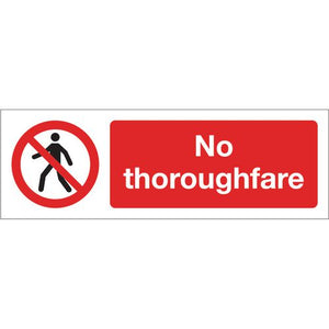 Sign No Thoroughfare 400x600 Polycarb