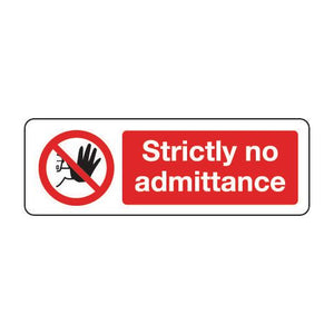 Sign Strictly No Admittance 400x600 Polycarb