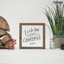 "Laden Sie das Bild in den Galerie-Viewer, Farmhouse Design Schild ""i wish you a merry christmas"""