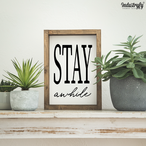 "Farmhouse Design Schild ""Stay awhile"""