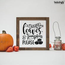 "Laden Sie das Bild in den Galerie-Viewer, Farmhouse Design Herbst Schild ""Autumn leaves and pumpkins please"""