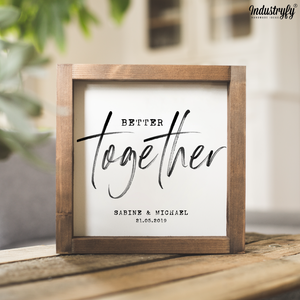 "Personalisierbares Farmhouse Design Schild ""Better together"""