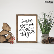 "Laden Sie das Bild in den Galerie-Viewer, Farmhouse Design Schild ""Santa said..."""