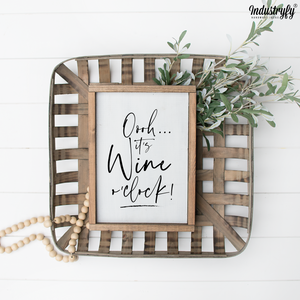 "Farmhouse Design Schild ""ooh... it's wine o'clock"""