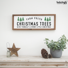 "Laden Sie das Bild in den Galerie-Viewer, Farmhouse Design Schild ""Christmas Trees"""