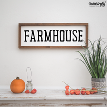 "Laden Sie das Bild in den Galerie-Viewer, Farmhouse Design Schild ""Farmhouse"""