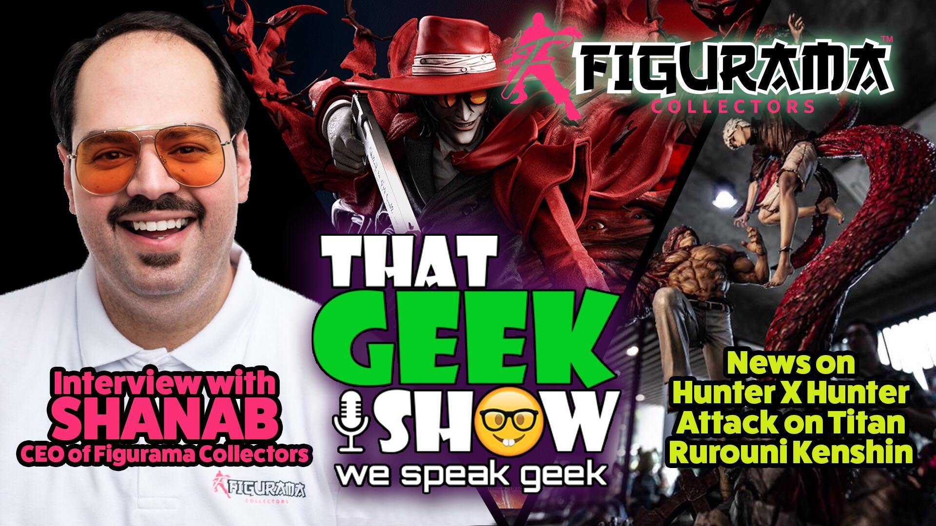Figurama Collectors CEO Shanab Makes Guest Appearance on That Geek Show