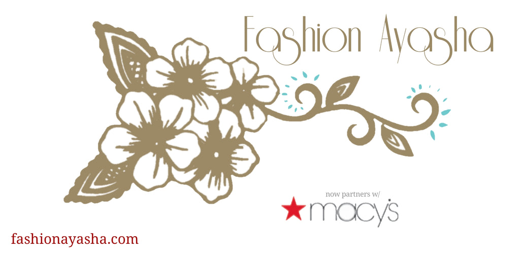 Fashion Ayasha Now Partnered With Macy's
