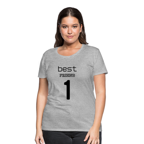 Best Friend 1 Women's Premium T-Shirt - heather gray