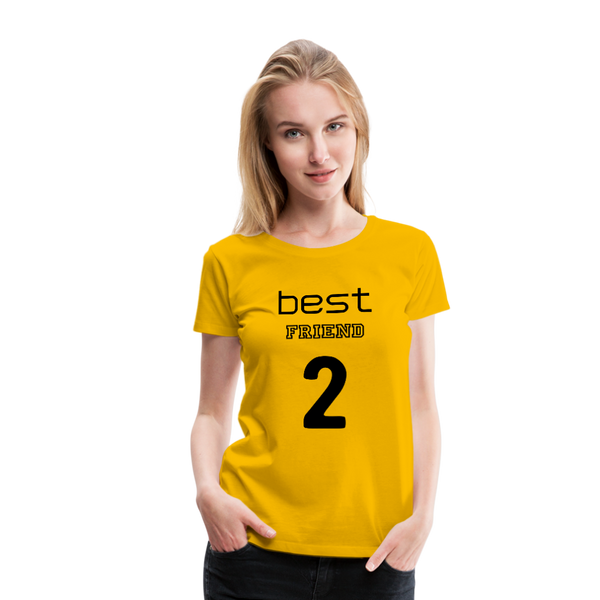 Best Friend 2 Women's Premium T-Shirt - sun yellow