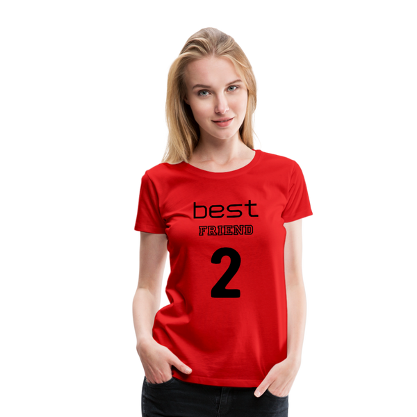Best Friend 2 Women's Premium T-Shirt - red