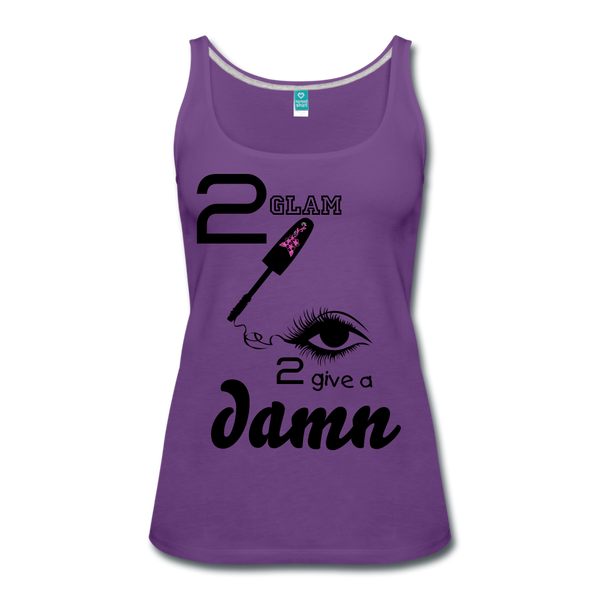 Too Glam to Give a Damn Premium Tank Top T-shirt Women's Premium Tank Top - purple