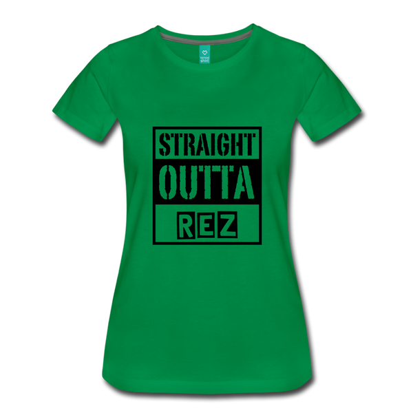 Straight Outta Rez Women's Premium T-Shirt - kelly green