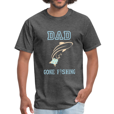 Dad Gone Fishing Men's T-Shirt - heather black