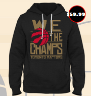 Toronto Raptors We The Champs Hoodie
