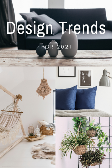 6 Design Trends for 2021: What You Can Expect
