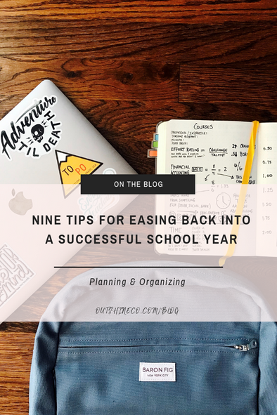 Nine Tips For Easing Back Into a Successful School Year