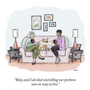 "Customizable Cartoon - ""DOG NAME and I decided controlling our portions was no way to live."" by Teresa Burns Parkhurst"
