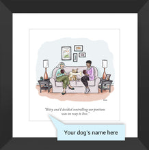 "Load image into Gallery viewer, Customizable Cartoon - ""DOG NAME and I decided controlling our portions was no way to live."" by Teresa Burns Parkhurst"