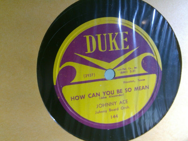 Johnny Ace How Can You Be So Mean / Anymore - Duke 144 Blues 78 solid VG+ RARE