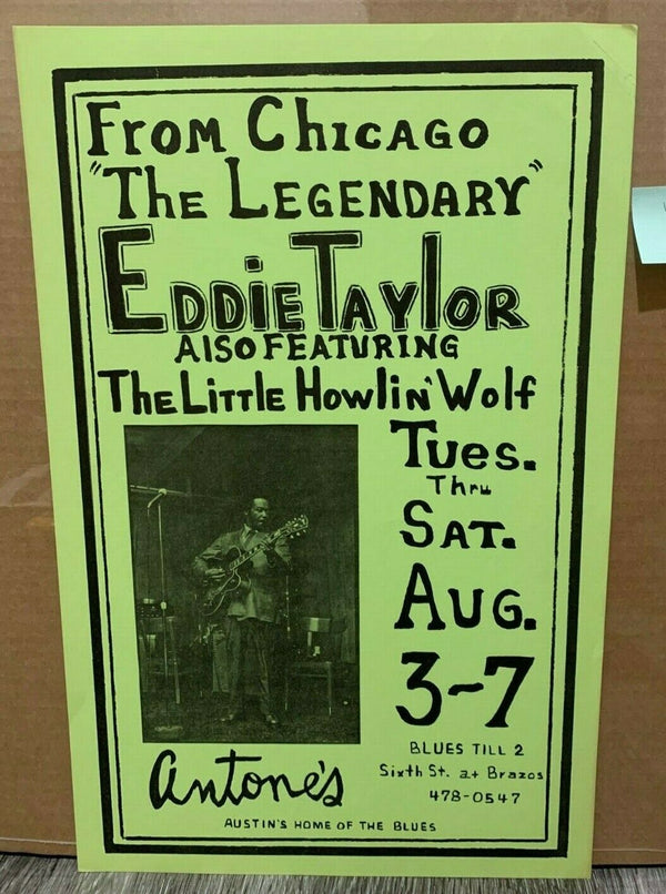 Eddie Taylor Little Howlin Wolf Aug 3-7 Antone's Original Blues Concert Poster