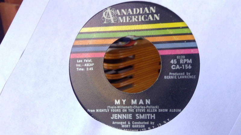 Jennie Smith- My Man/ Ill Get By- Canadian American 156- Rare pop VG+