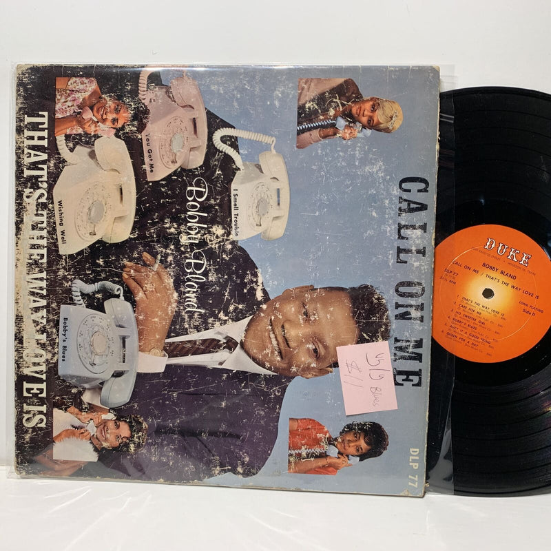 Bobby Bland Call On Me That's The Way Love Is- Duke 77 Blues VG/G-