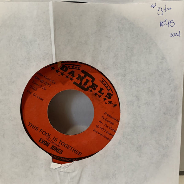 Evon Jones This Fool Is Together- D Daniels D505 VG+- SW Soul 45 Record Rare