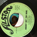 Clarence Reid- Nobody But You Babe- Alston 45-4574- VG-