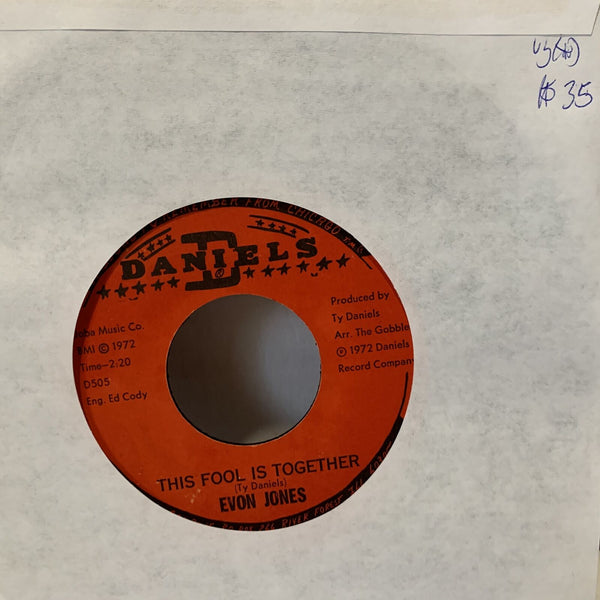 "Evon Jones This Fool Is Together- D Daniels D505 VG(+) Soul 45 Single 7"" Record"