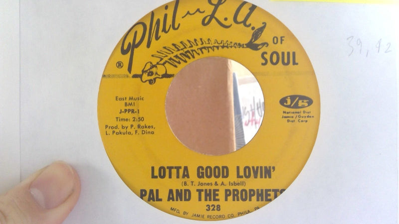 Pal & The Prophets- Lotta Good Lovin/I Keep Foolin Myself- Phil LA Soul 328- EX