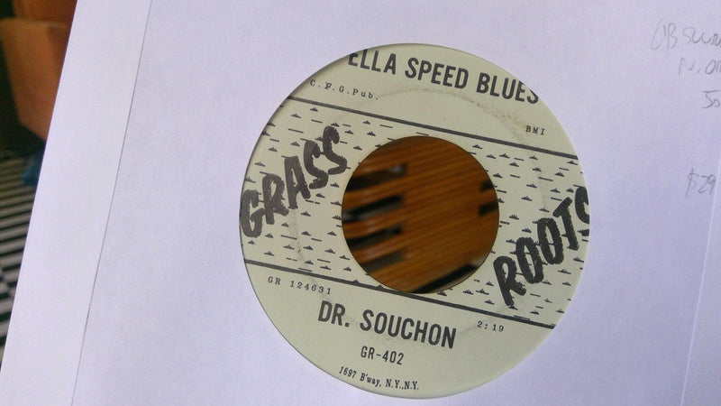 Dr. Souchon- Ella Speed Blues/Sweet Baby Doll- Grass Roots 402- New Orleans