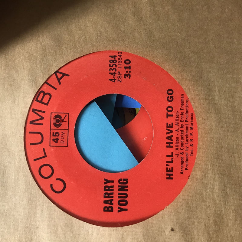 Barry Young- Hell Have To Go/A Heart Without A Home- Columbia 4 43584 VG+-