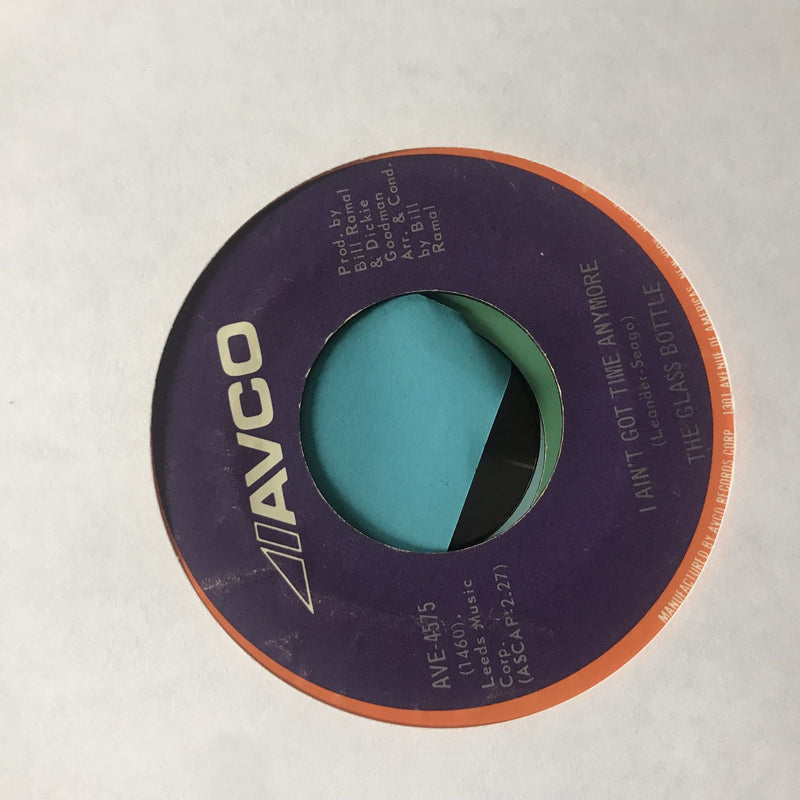 The Glass Bottle- I Aint Got Time Anymore/The First Time- AVCO AVE 4575 VG+-