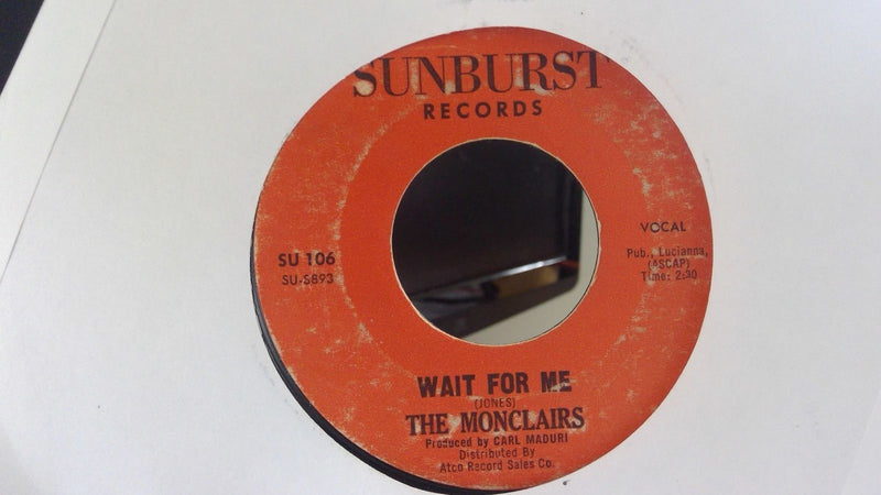 Monclairs- Wait For Me/Happy Feet Time- Sunburst 106 VG- Soul 45