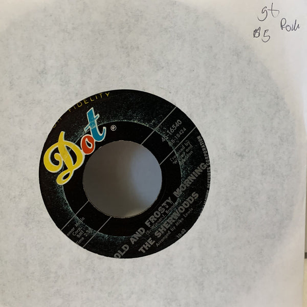 The Sherwoods Olf And Frosty Morning- Dot 45 16540 G+ Rock 45 Record single
