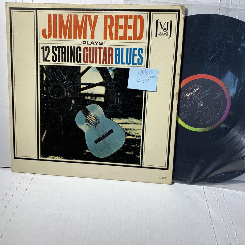 Jimmy Reed Plays 12 String Blues- Vee Jay 1073 VG(+)/G++ Mono Record