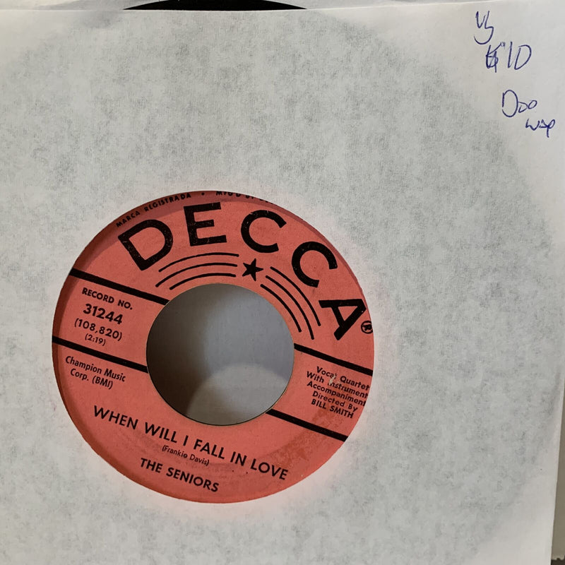 The Seniors When Will I Fall In Love- Decca 31244 VG Doo Wop 45 Record 7""