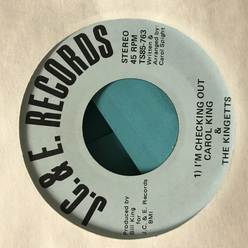Carol King & Kingetts- Im Checking Out/Lately Baby- JC & E TS85-763- RARE soul