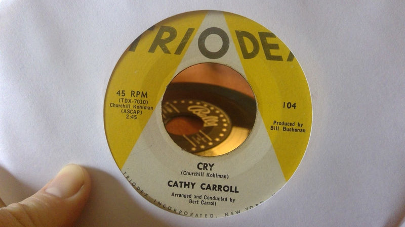 Cathy Carroll ‎– Cry / He's Famous - Triodex 104 - VG+ - Vocal, Doo Wop 45