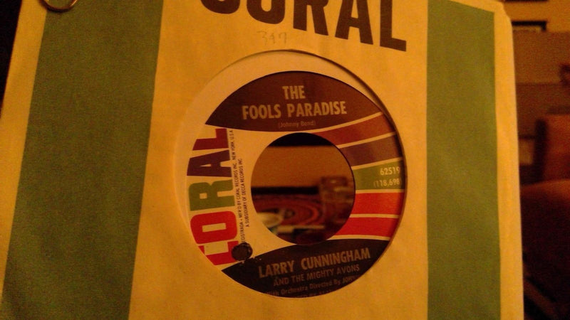 Larry Cunningham- The Fools Paradise- Coral 62519- NM- rare Folk 45